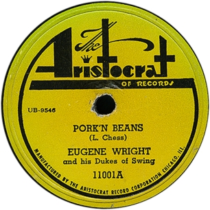 Eugene  Wright, Pork'n Beans