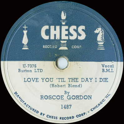 Roscoe Gordon (and Bobby Bland),