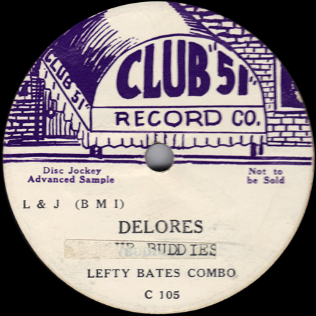 The Four Buddies - Lefty Bates Orchestra - Look Out - Dolores