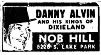Danny Alvin at the Nob Hill, in the Southtown Economist, January 31, 1951, p 10