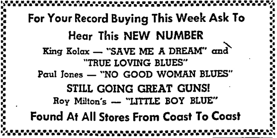 King Kolax on Ace and maybe Miltone, advertised in the Los Angeles Sentinel, March 27, 1947