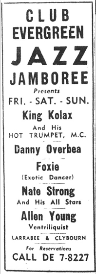 King Kolax at Club Evergreen, October 15, 1960