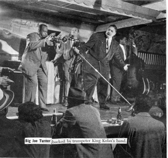 King K's band with Dick Davis backs Big Joe Turner