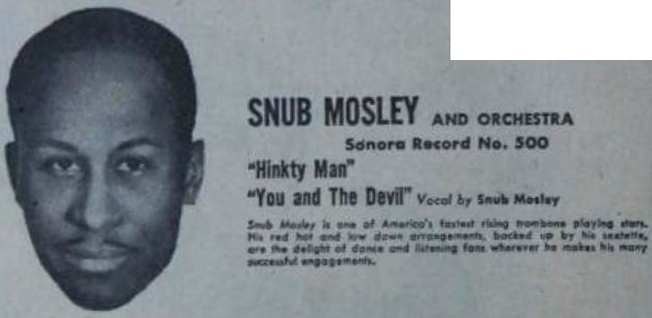 Snub Mosley ad, Sonora Records, February 1, 1947