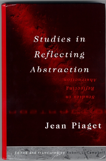 Front cover of Piaget, Studies in Reflecting Abstraction