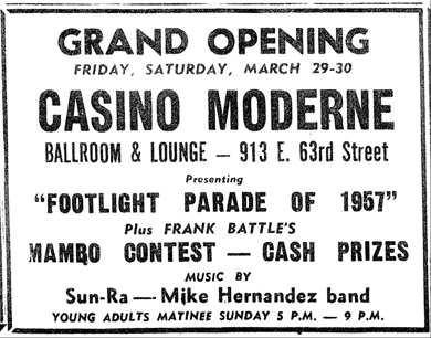 Sun  Ra, Casino Moderne, March 30, 1957